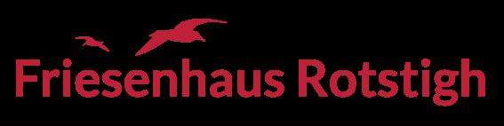 Friesenhaus Rotstigh
